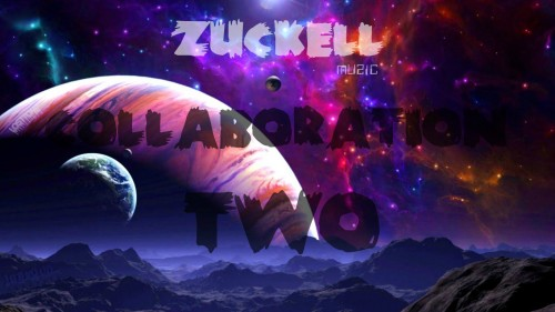 Zuckell Collaboration Two