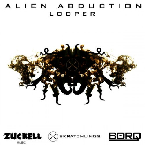 Zuckell & Borq - Skratchlings Alien Abduction Looper