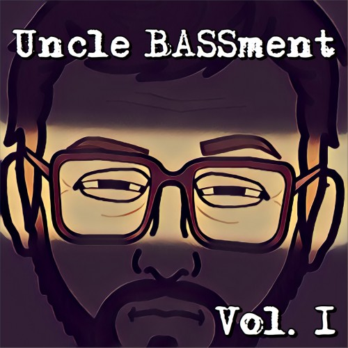 Uncle BASSment- Vol. 1 Looper