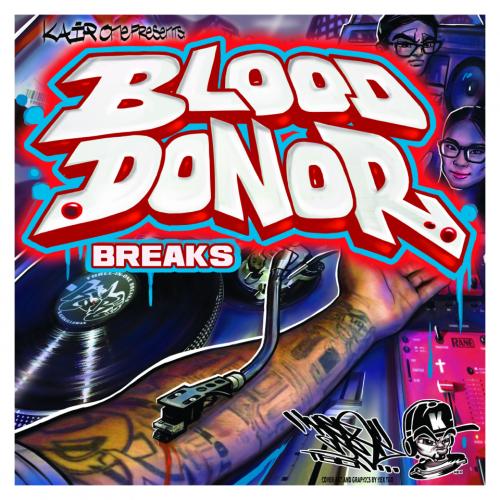 Kair One - Blood Donor Breaks Looper