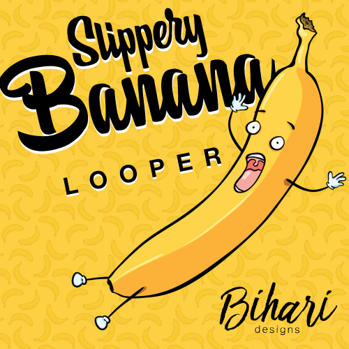 Slippery Banana Looper by Bihari