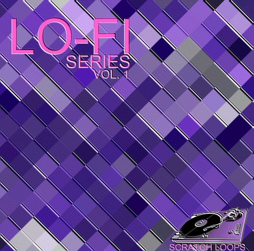 Lo-fi Series Vol. 1 [Scratch loopers]