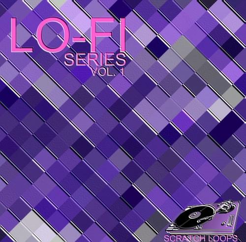 Lo-fi Series Vol. 1 [Scratch loopers]