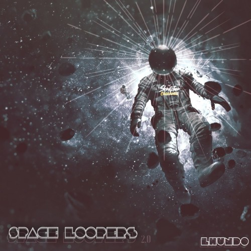 L.Hundo - Space Loopers Vol 2