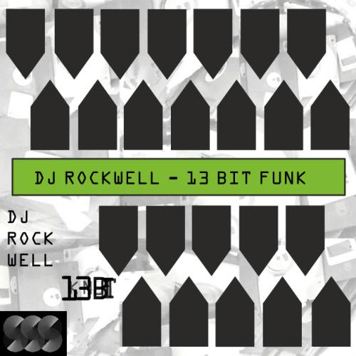 DJ Rockwell - 13 Bit Funk