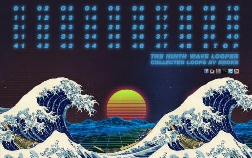 Broke - The Ninth Wave Looper