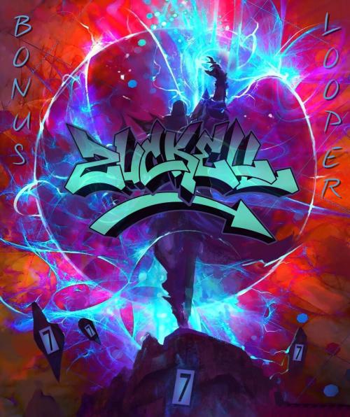 Zuckell - Bonus Looper 7