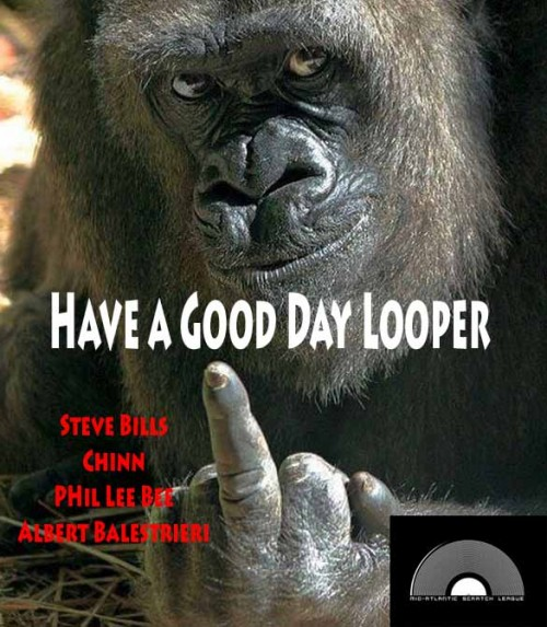 Have A Good Day Looper