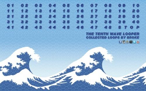 Broke - Tenth Wave Looper