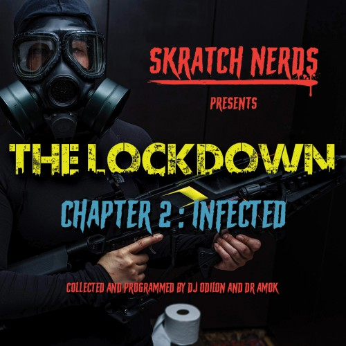 Skratch Nerds - The Lockdown - Chapter 2: Infected