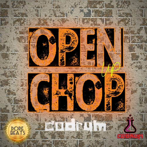 Codrum - Open Up Chop