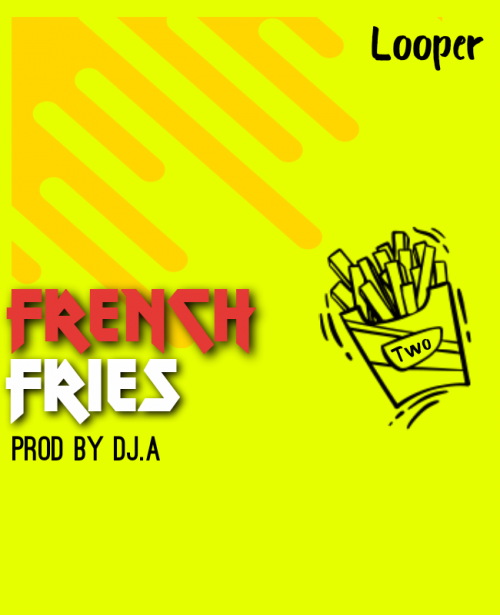 French Fries Looper