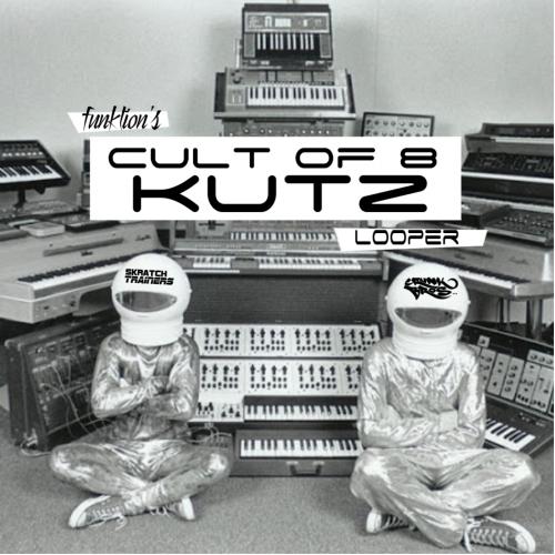Funktiion - Cult Of 8 Kutz Looper