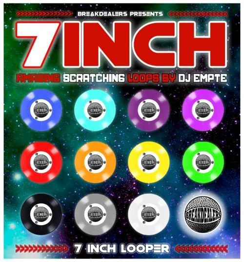 7 INCH LOOPER by Dj Empte BREAKDEALERS