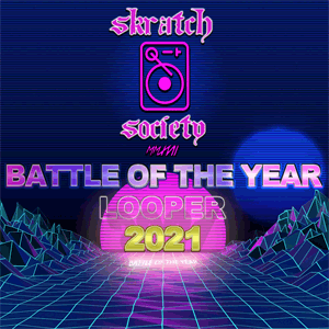 Skratch Society - Battle Of The Year 2021