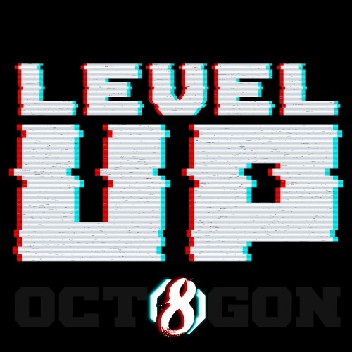 Level Up Looper Vol.8 - The Octagon
