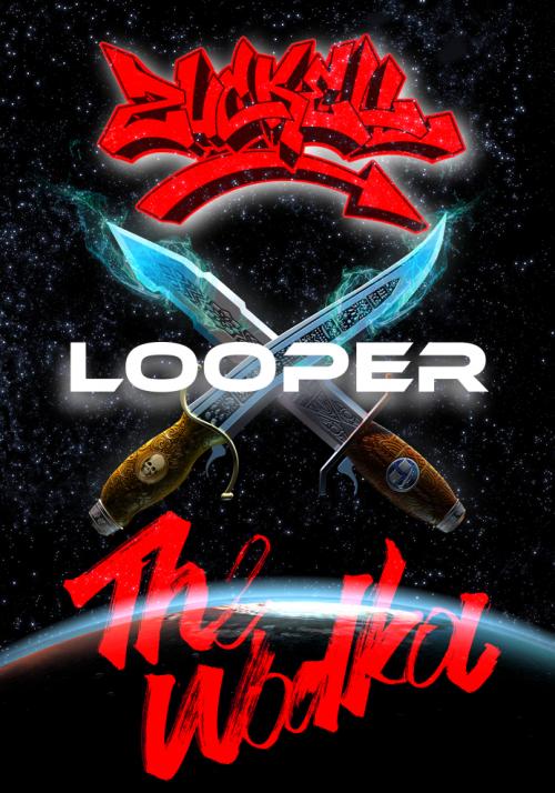 Zuckell & The Wodka - Collaboration Looper