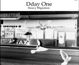 Dday One - Heavy Migration - Lp - Out now