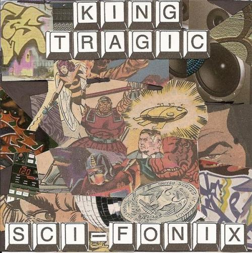 KingTragic - Sci-Fonix - Album Out now
