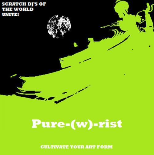 Pure-(w)-rist - Scratch Culture Video Compilation
