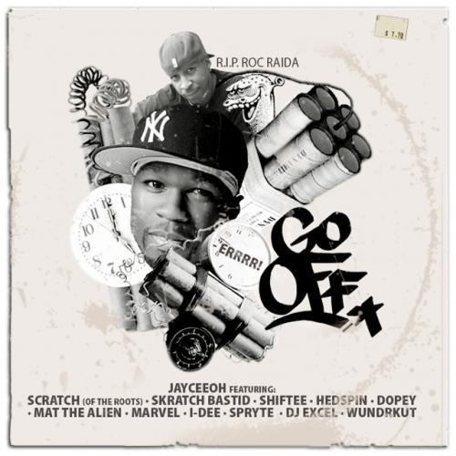 GO OFF – 12 DJ Posse cut Feat: Jayceeoh, Scratch, Skratch Bastid, Shiftee, Hedspin, Dopey, Mat The Alien, Marvel , dj i-dee, Spryte , DJ Excel, Wundrkut