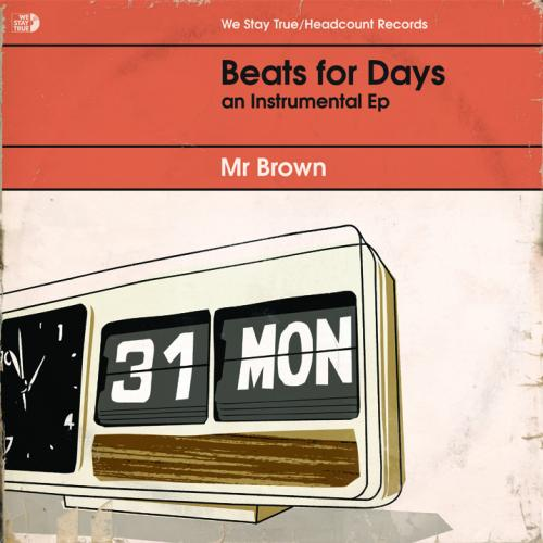 """Mr Brown - Beats For Days EP - Limited 12"""""""