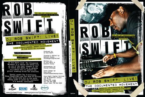 DJ Rob Swift: Live! The Documented Movement - Win an autographed DVD