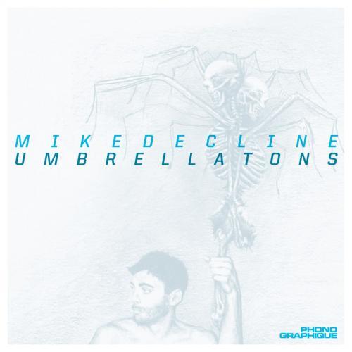 Mikedecline - Umbrellatons