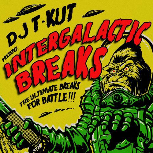 Dj T-Kut - Intergalactic Breaks
