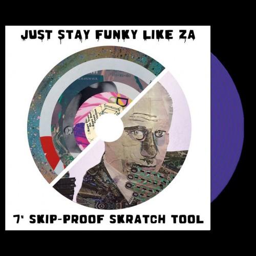 """Just Stay Funky Like ZA 7"""""""