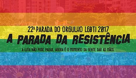 Projeto : PARADA LGBTI DA RESISTÊNCIA - Rio 2017