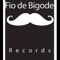 Fio de Bigode Records