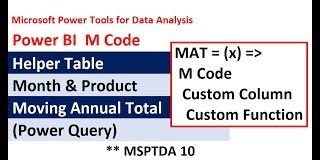 MSPTDA-10-Power-BI-M-Code-for-Moving-Annual-Total-MAT-Custom-Function-Power-Query-Custom-Column