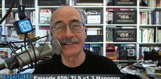 Security-Now-656-TLS-v1.3-Happens