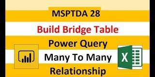 MSPTDA-28-Build-Power-Query-Bridge-Table-in-Power-BI-amp-Power-Pivot-for-Many-To-Many-Relationship