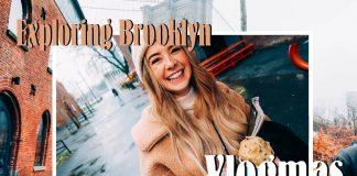 Exploring-Brooklyn-VLOGMAS