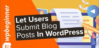 How-to-Allow-Users-to-Submit-Blog-Posts-on-Your-WordPress-Site