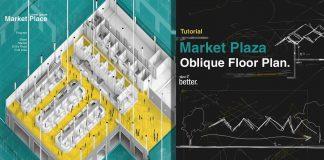 Market-Plaza-Oblique-Floor-Plan-Tutorial